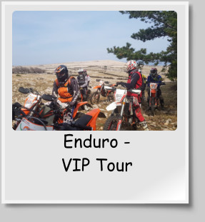Enduro -              VIP Tour